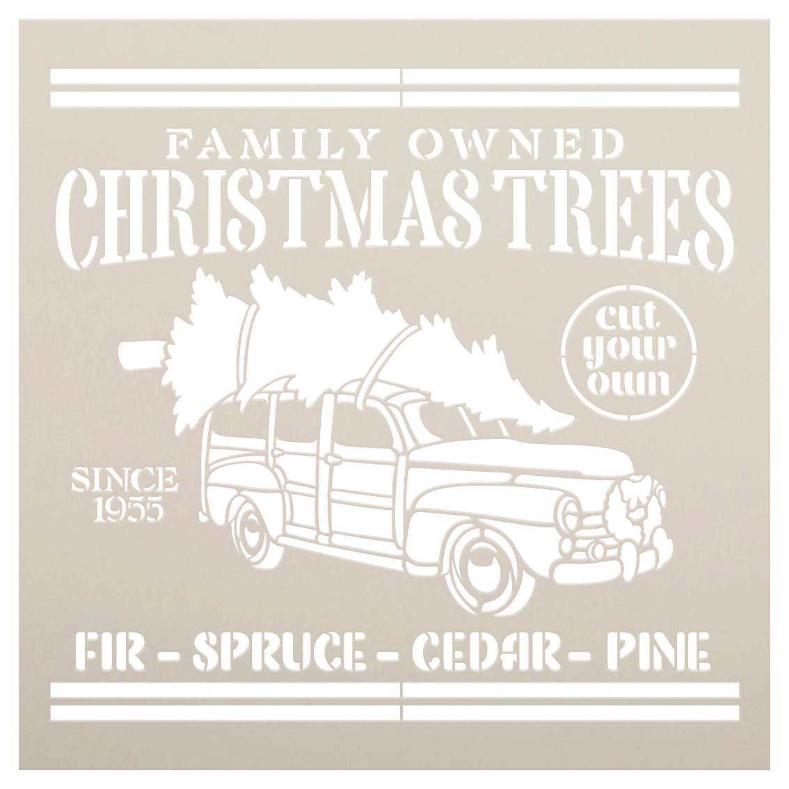 Family Owned Christmas Trees Since 1955 Stencil by StudioR12   DIY Home Decor Gift   Craft & Paint Wood Sign   Reusable Mylar Template   Select Size