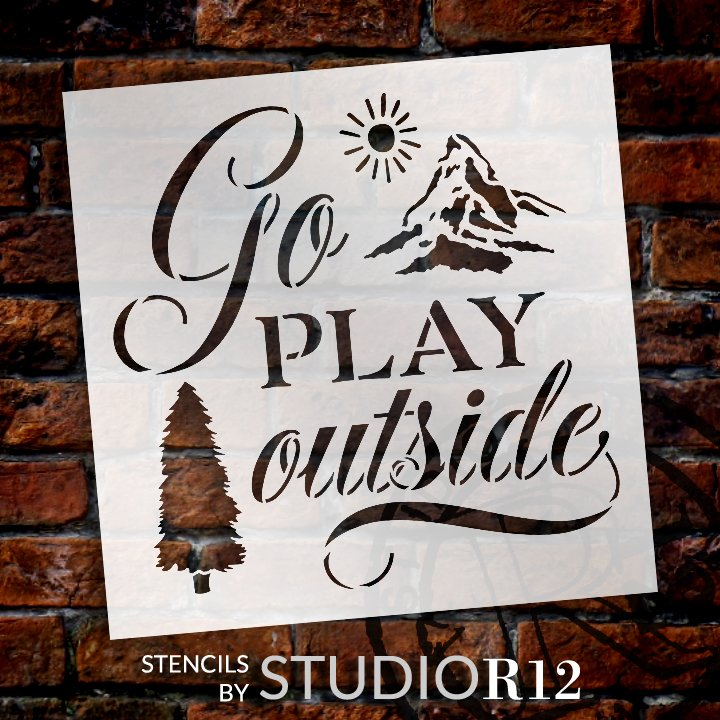 Go Play Outside Stencil with Mountain by StudioR12 | DIY Outdoor Cabin Home Decor | Craft & Paint Wood Signs for Summer | Select Size