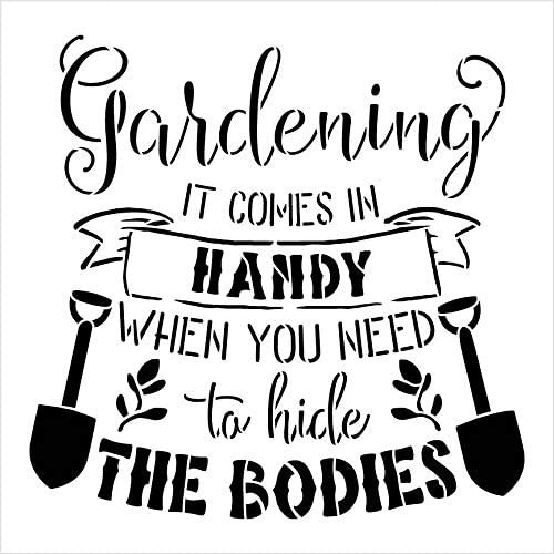 Gardening Comes in Handy - Hide Bodies Stencil by StudioR12   DIY Plant Lover Home Decor   Craft & Paint Wood Sign Reusable Mylar Template Select Size
