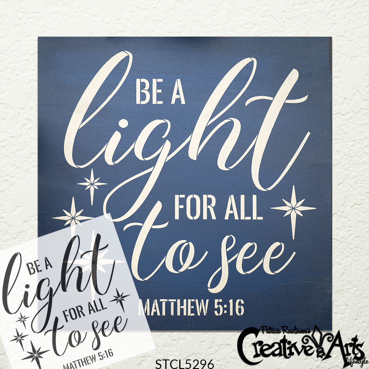 Be A Light for All to See Stencil by StudioR12 | DIY Bible Verse Faith Home Decor | Matthew 5:16 | Paint Wood Signs | Select Size