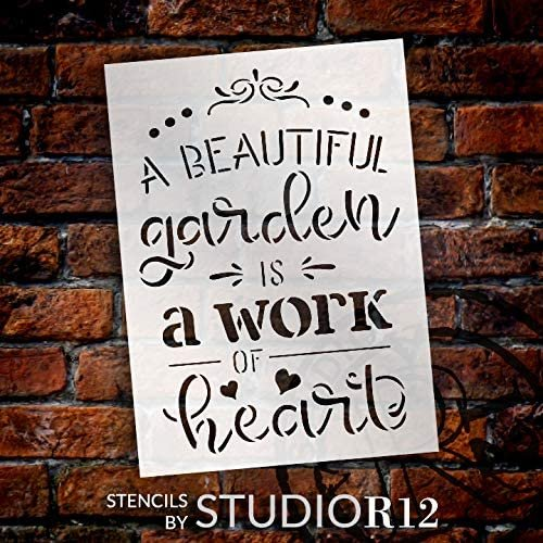 Beautiful Garden is A Work of Heart Stencil by StudioR12 | DIY Spring Outdoor Home Decor | Craft & Paint Wood Signs | Select Size