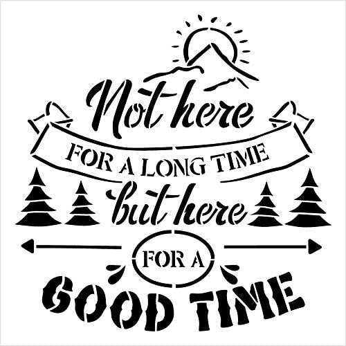 Not Here for A Long Time But for A Good Time Stencil by StudioR12 | DIY Travel & Adventure Home Decor | Paint Wood Signs | Select Size
