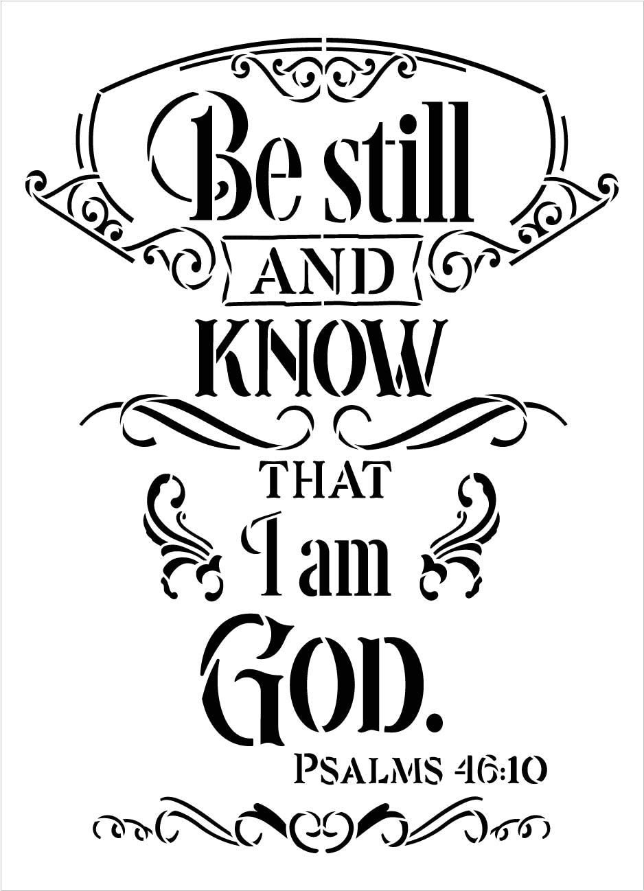 Be Still Know That I Am God Stencil by StudioR12 | Psalms 46:10 | DIY Bible Verse Faith Home Decor | Paint Wood Signs | Select Size