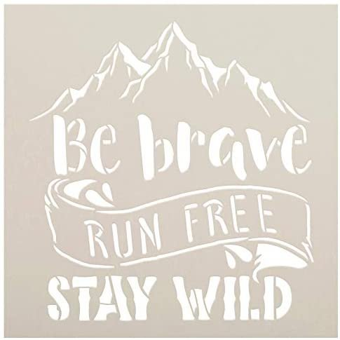 Be Brave Run Free Stay Wild Stencil with Mountains by StudioR12   DIY Travel & Adventure Home Decor   Paint Wood Signs   Select Size