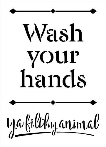 Wash Your Hands Ya Filthy Animal Stencil by StudioR12 | DIY Family Bathroom Home Decor | Craft & Paint Wood Sign Reusable Mylar Template | Select Size