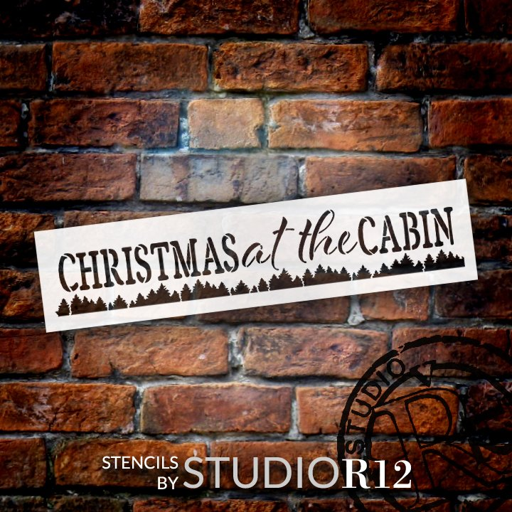 Christmas at The Cabin Stencil with Trees by StudioR12 | DIY Farmhouse Holiday Home Decor | Craft & Paint Wood Signs | Select Size