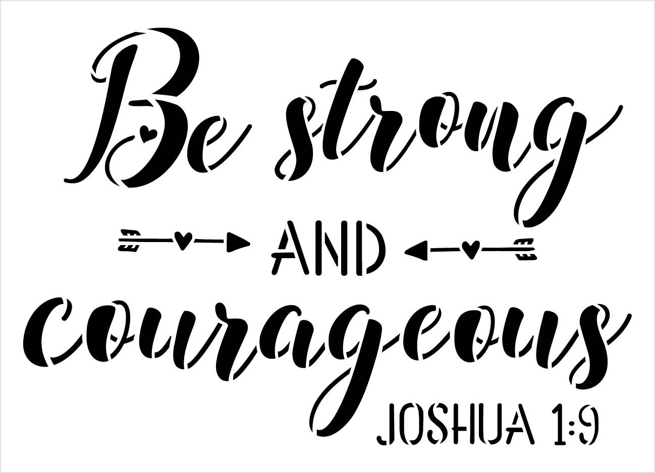 Be Strong and Courageous Stencil by StudioR12   Joshua 1:9   DIY Bible Verse Faith Home Decor   Paint Wood Signs   Select Size