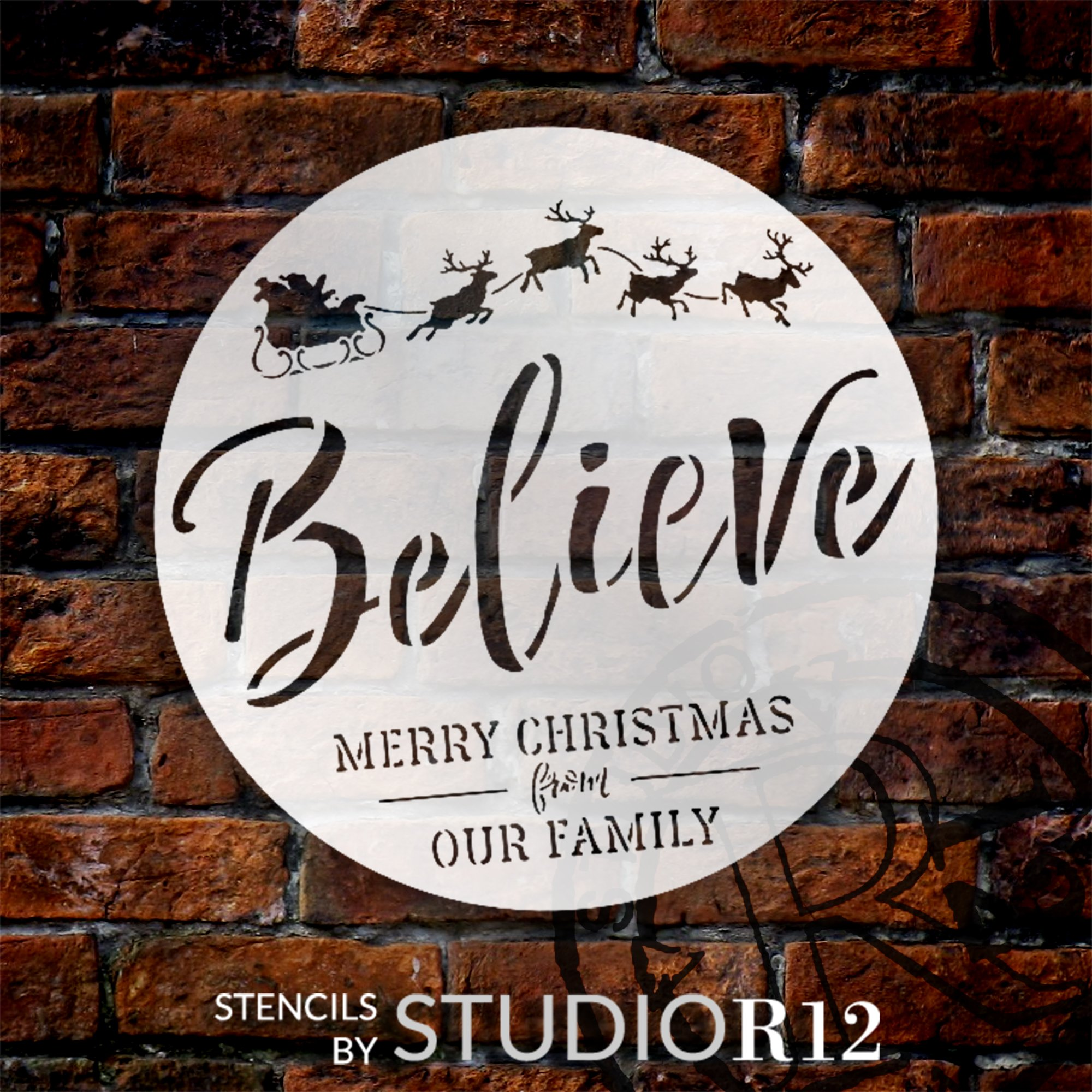 Round Believe Cursive Script Stencil by StudioR12 | Our Family Merry Christmas Santa's Sleigh Reindeer | Reusable Mylar Template | Paint Wood Signs | DIY Home Crafting Decor | Select Size