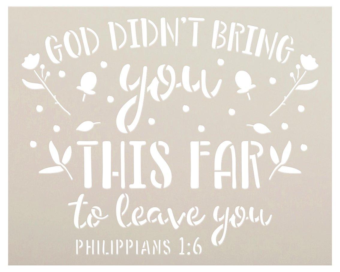 God Won't Leave You Stencil with Flowers by StudioR12 | Philippians 1:6 Bible Verse | DIY Farmhouse Faith Home Decor | Select Size