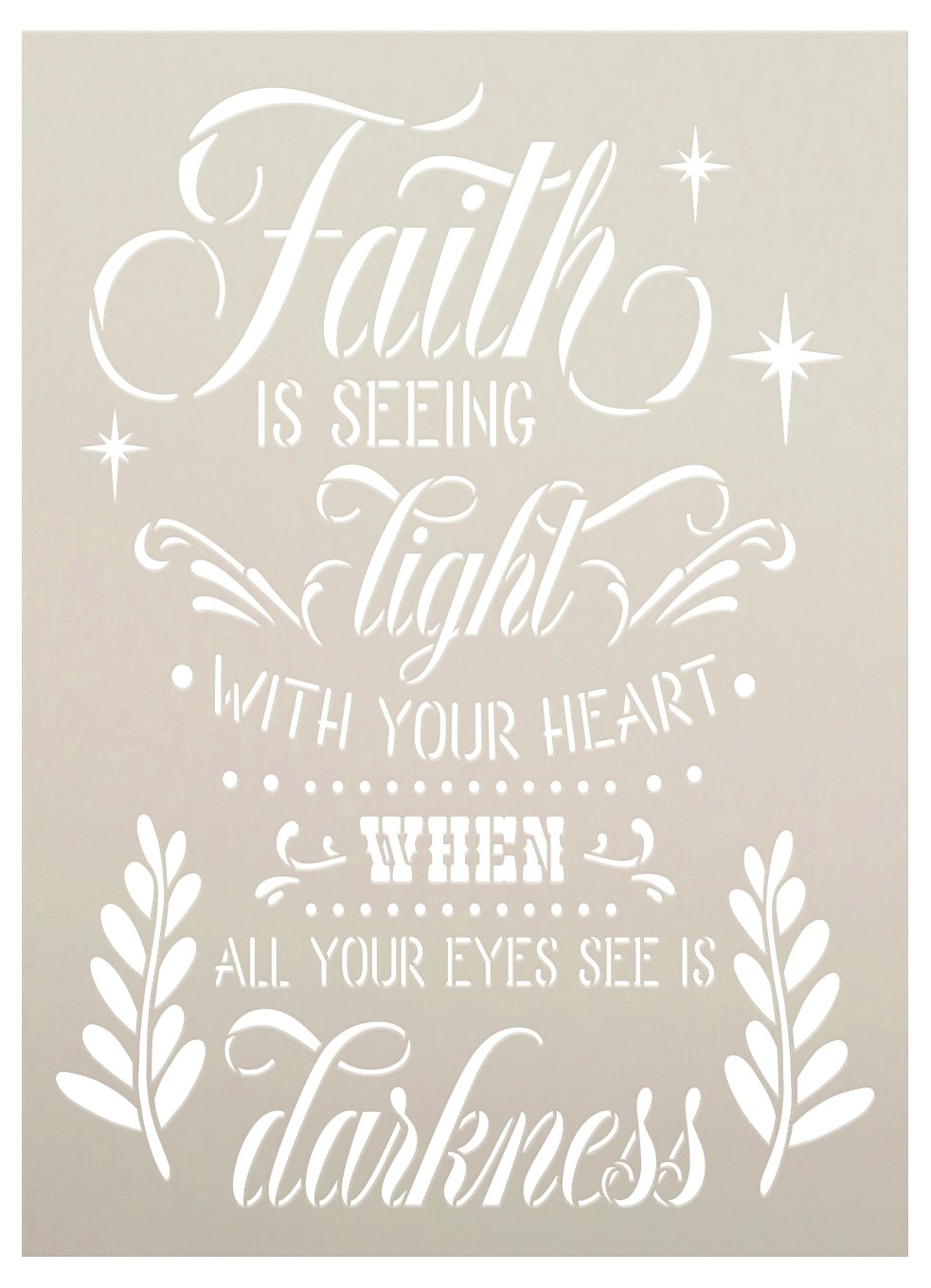 Faith is Seeing The Light in Darkness Stencil by StudioR12   DIY Inspirational Quote Home Decor   Paint Wood Signs   Select Size