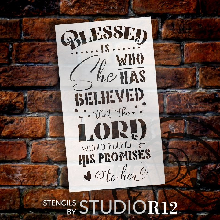The Lord Would Fulfill His Promises Stencil by StudioR12 | Blessed is She Who Believed Quote | DIY Faith Home Decor | Select Size