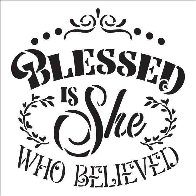 Blessed is She Who Believed Stencil by StudioR12 | DIY Inspirational Faith Home Decor | Paint Wood Signs for Bedroom | Select Size