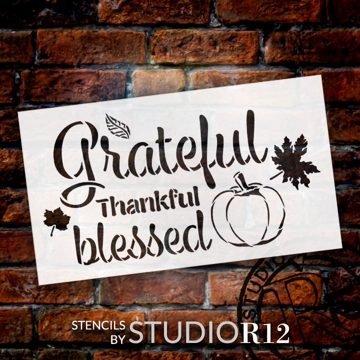 Grateful Thankful Blessed Stencil with Pumpkin by StudioR12 | DIY Fall Faith & Autumn Home Decor | Craft & Paint | Select Size