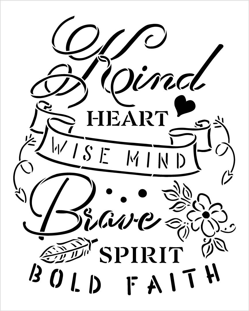 Kind Heart Brave Spirit Stencil with Flowers by StudioR12   DIY Inspirational Home Decor   Craft & Paint Wood Signs   Select Size (10 x 8 inch)