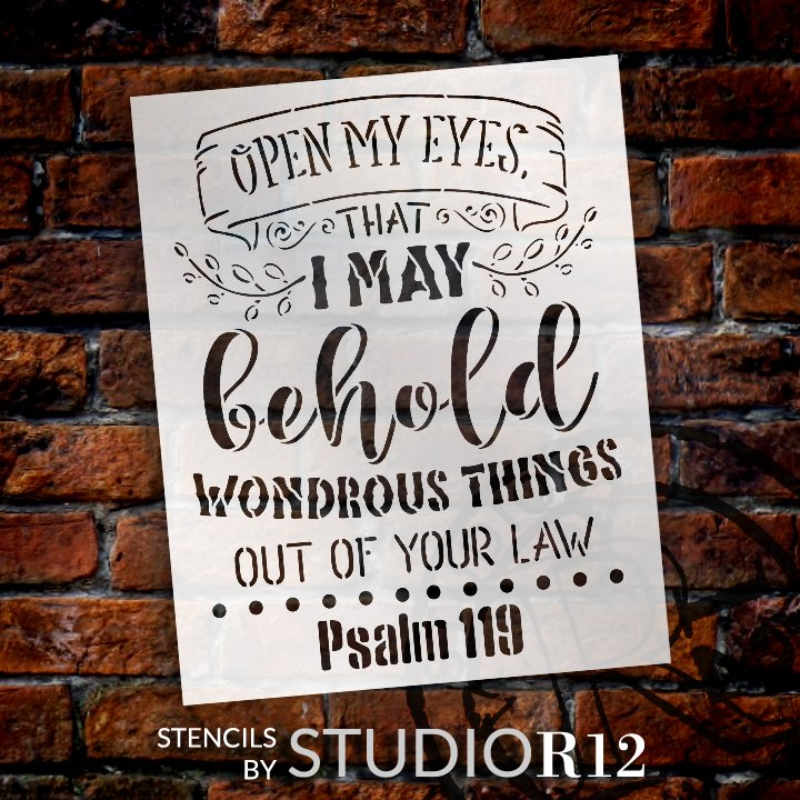 Open My Eyes to Behold Wondrous Things Stencil by StudioR12 | Psalm 119 Bible Verse Word Art | DIY Faith Home Decor | Select Size
