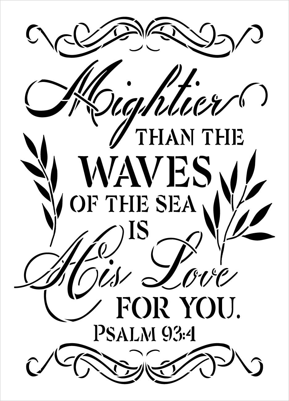 Mightier Than The Waves of The Sea Stencil by StudioR12 | Psalm 93:4 Bible Verse Word Art | DIY Faith Home Decor | Select Size