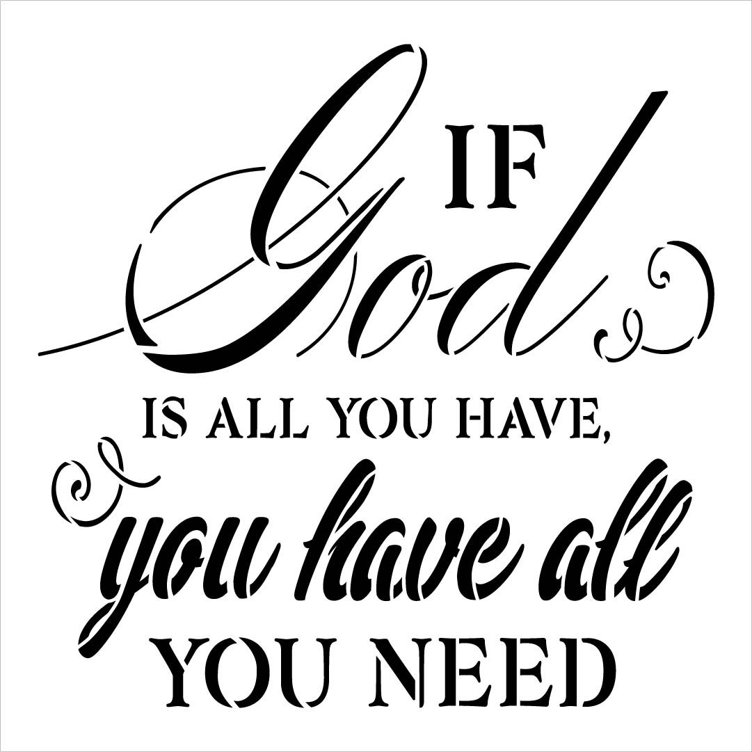 If God is All You Have Stencil by StudioR12   DIY Farmhouse Faith Home Decor   Craft & Paint Inspirational Wood Signs   Select Size
