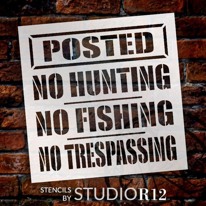 No Hunting No Fishing Stencil by StudioR12   DIY Posted Warning Sign No Trespassing   Craft & Paint Outdoor Wood Signs   Select Size