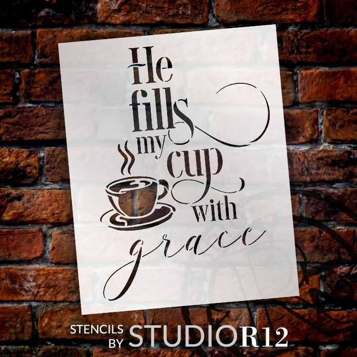 He Fills My Cup with Grace Stencil with Coffee Cup by StudioR12 | DIY Inspirational Faith Home Decor | Paint Wood Sign | Select Size