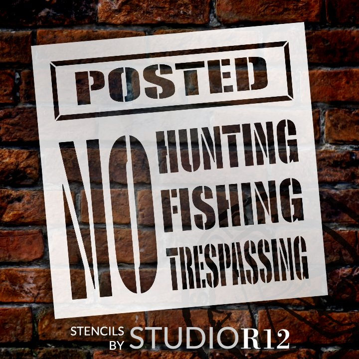 No Hunting, Fishing, or Trespassing Stencil by StudioR12   DIY Posted Warning Sign Home Decor   Paint Outdoor Wood Signs   Select Size