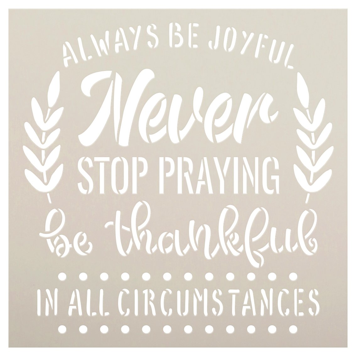 Always Be Joyful in All Circumstances Stencil by StudioR12 | DIY Motivational Quote Home Decor | Paint Faith Wood Signs | Select Size