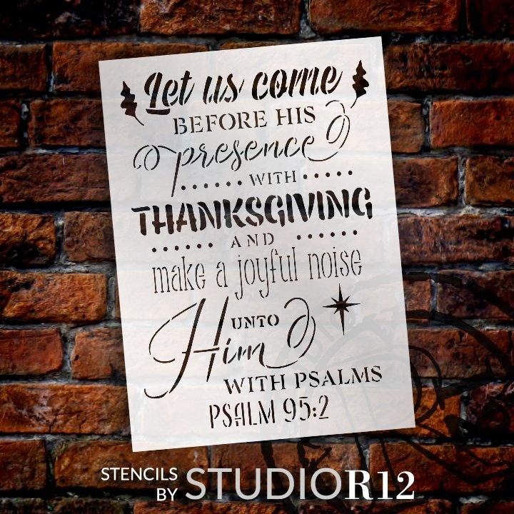 Make A Joyful Noise Stencil by StudioR12   Psalm 95:2 Bible Verse Word Art   DIY Inspirational Faith Home Decor   Select Size