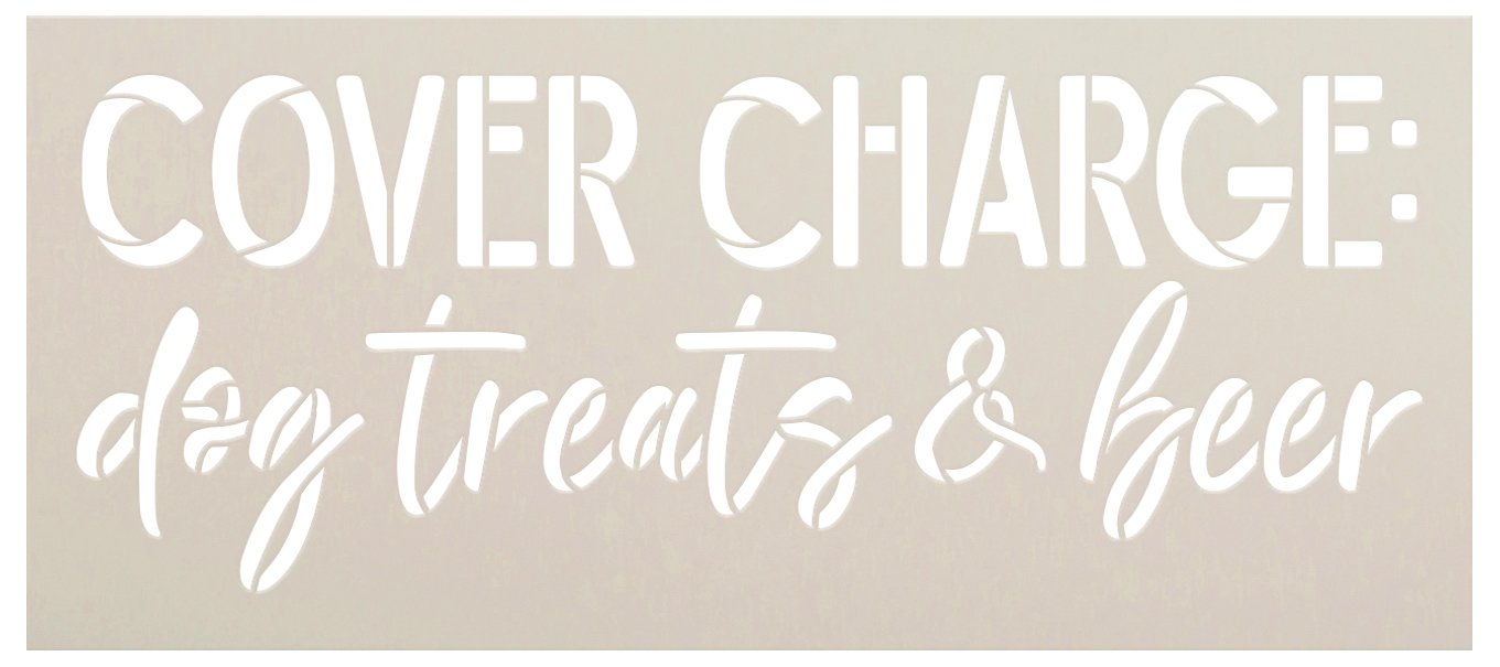 Cover Charge Dog Treats & Beer Stencil by StudioR12 | Craft & Paint DIY Welcome Doormat | Fun Dog Lover Script Word Art | Select Size