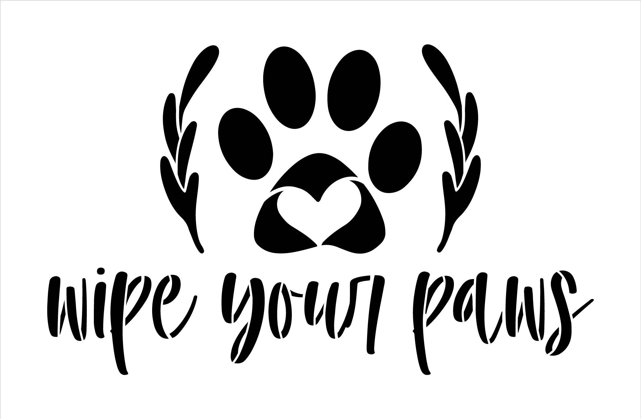 Wipe Your Paws Stencil with Laurels by StudioR12 | Paint DIY Farmhouse Doormat | Pet Lover Cursive Script Word Art | Select Size