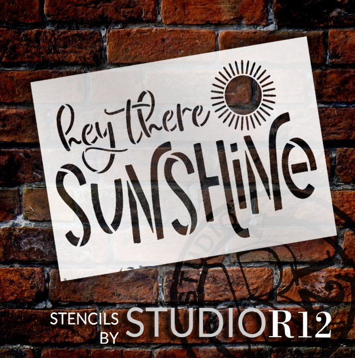 Hey There Sunshine Stencil by StudioR12 | DIY Farmhouse Welcome Doormat | Craft Home Decor | Country Script Word Art | Select Size