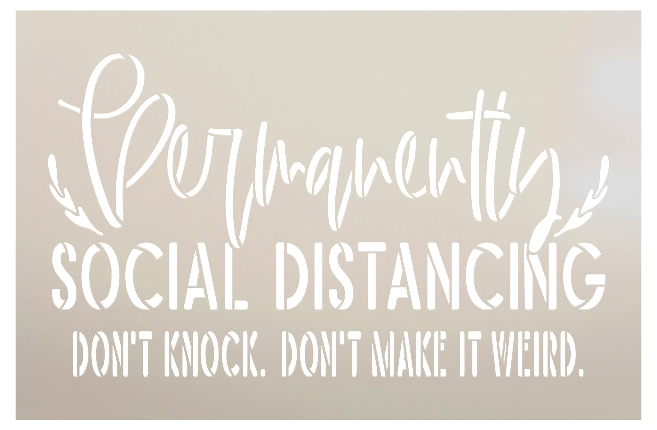Permanently Social Distancing Stencil by StudioR12 | Funny Script Word Art | DIY Front Doormat | Craft & Paint Home Decor | Select Size