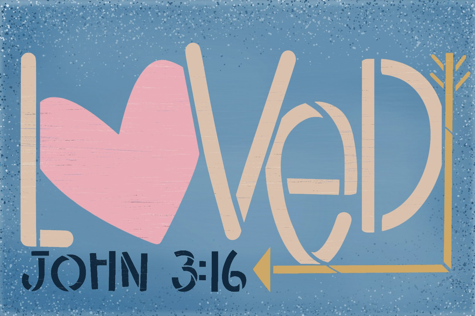 Loved John 3:16 Stencil with Heart & Arrow by StudioR12   DIY Faith Home Decor   Craft & Paint Valentine's Wood Signs   Select Size