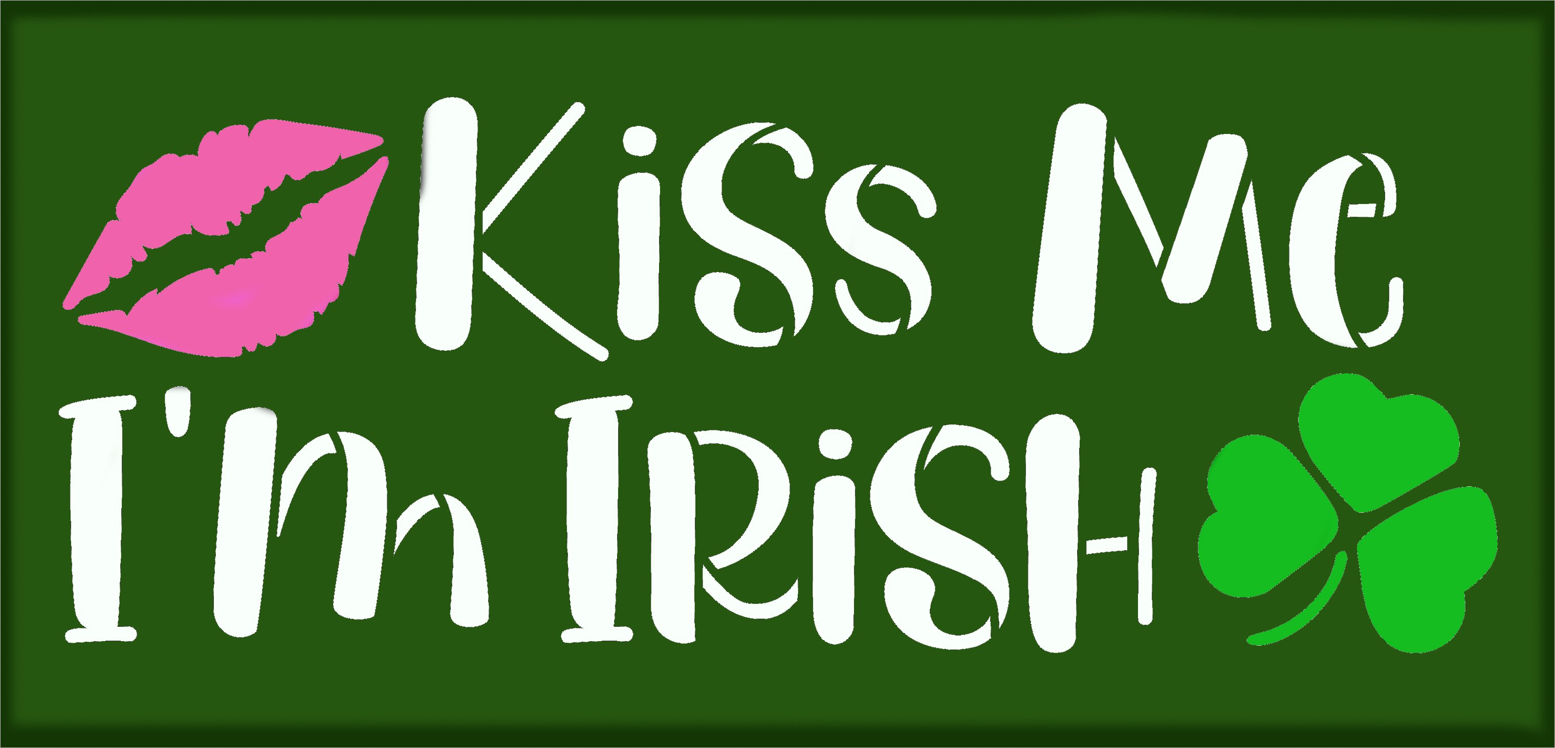 Kiss Me I'm Irish Stencil with Lips & Shamrock by StudioR12   DIY St. Patrick's Day Home Decor   Paint Wood Signs   Select Size
