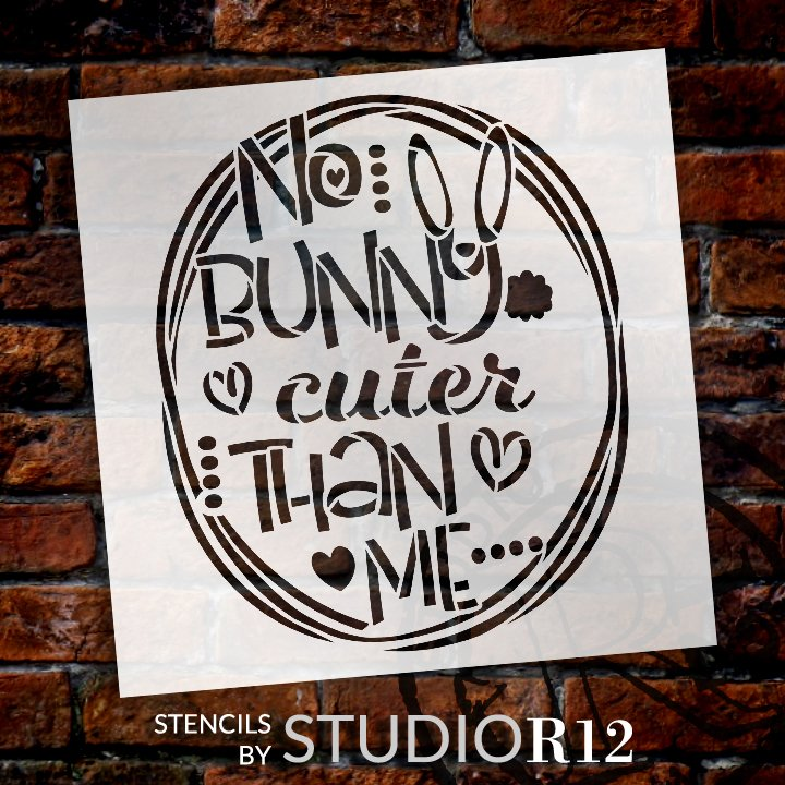 No Bunny Cuter Than Me Stencil with Hearts by StudioR12   DIY Farmhouse Easter Home Decor   Craft & Paint Wood Signs   Select Size