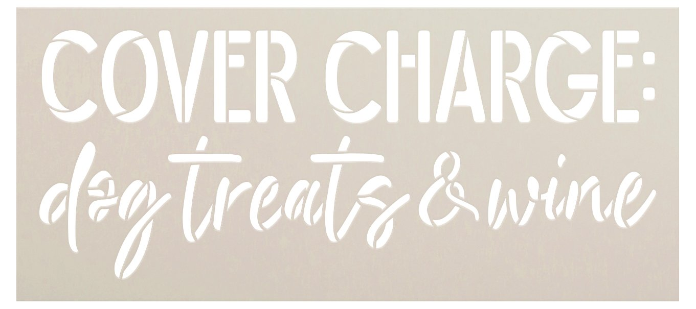 Cover Charge Dog Treats & Wine Stencil by StudioR12 | Craft & Paint DIY Welcome Doormat | Fun Dog Lover Script Word Art | Select Size