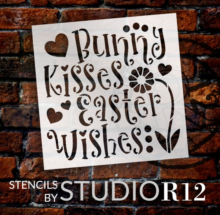 Bunny Kisses Easter Wishes Stencil with Flower & Hearts by StudioR12 | DIY Farmhouse Spring Home Decor | Paint Wood Signs | Select Size
