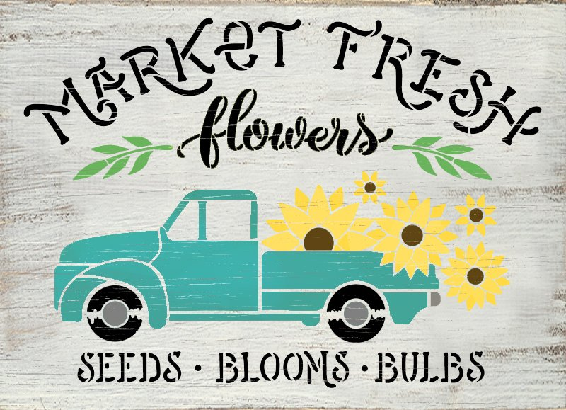 Market Fresh Flowers Stencil with Sunflower & Vintage Truck by StudioR12   DIY Home Decor   Craft & Paint Wood Signs   Select Size