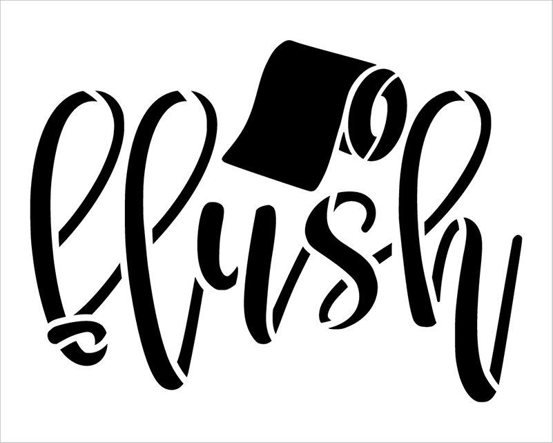 Flush Script Stencil with Toilet Paper by StudioR12 | DIY Simple Bathroom Decor | Craft & Paint Farmhouse Wood Signs | Select Size