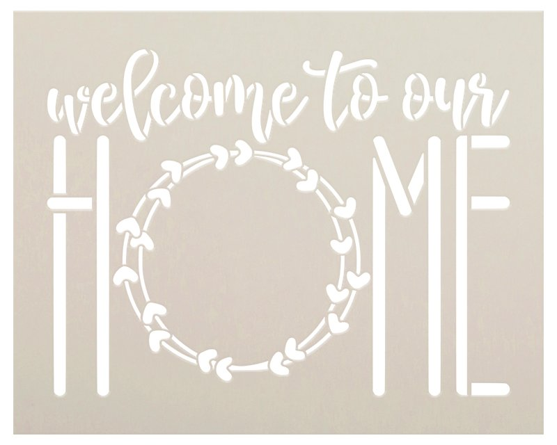 Welcome to Our Home Script Stencil with Wreath by StudioR12 | DIY Farmhouse Home Decor | Craft & Paint Rustic Wood Signs | Select Size