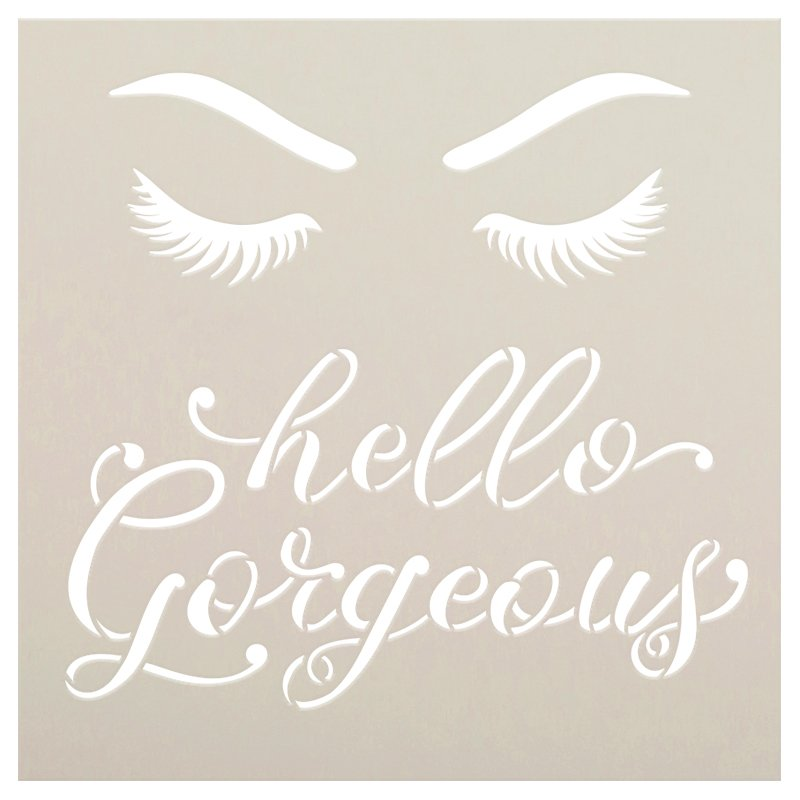 Hello Gorgeous Script Stencil with Eyelashes by StudioR12   DIY Bathroom & Bedroom Home Decor   Craft & Paint Wood Signs   Select Size