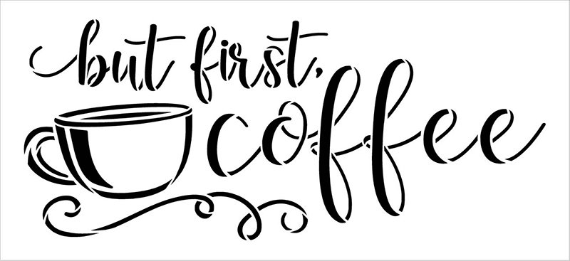 But First Coffee Script Stencil by StudioR12 | DIY Farmhouse Kitchen & Coffee Bar Decor | Craft & Paint Wood Signs | Select Size