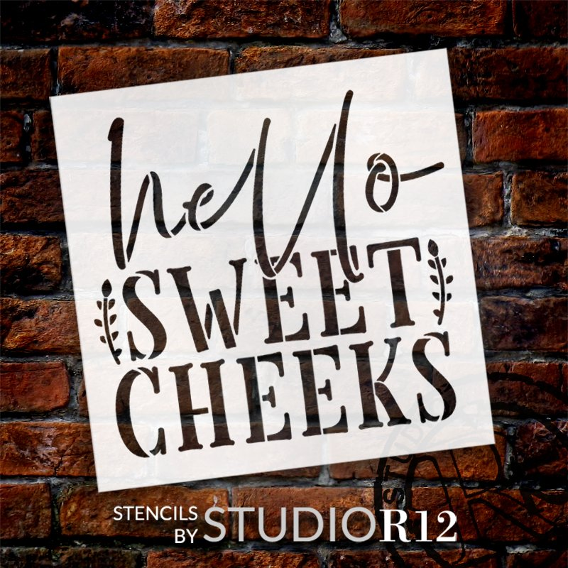 Hello Sweet Cheeks Stencil with Laurels by StudioR12   DIY Simple Bathroom Decor   Fun Script Word Art   Paint Wood Signs   Select Size