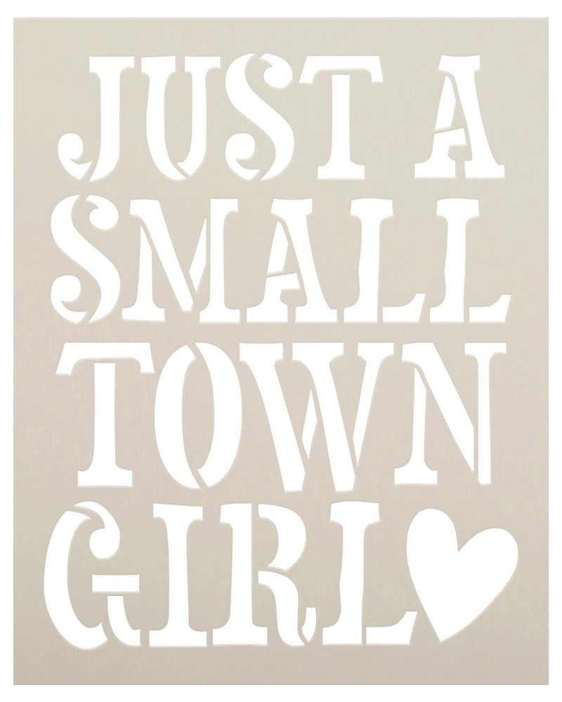 Just a Small Town Girl Stencil by StudioR12 | DIY Heart Home Decor for Daughters | Craft & Paint Wood Sign | Reusable Mylar Template | Select Size
