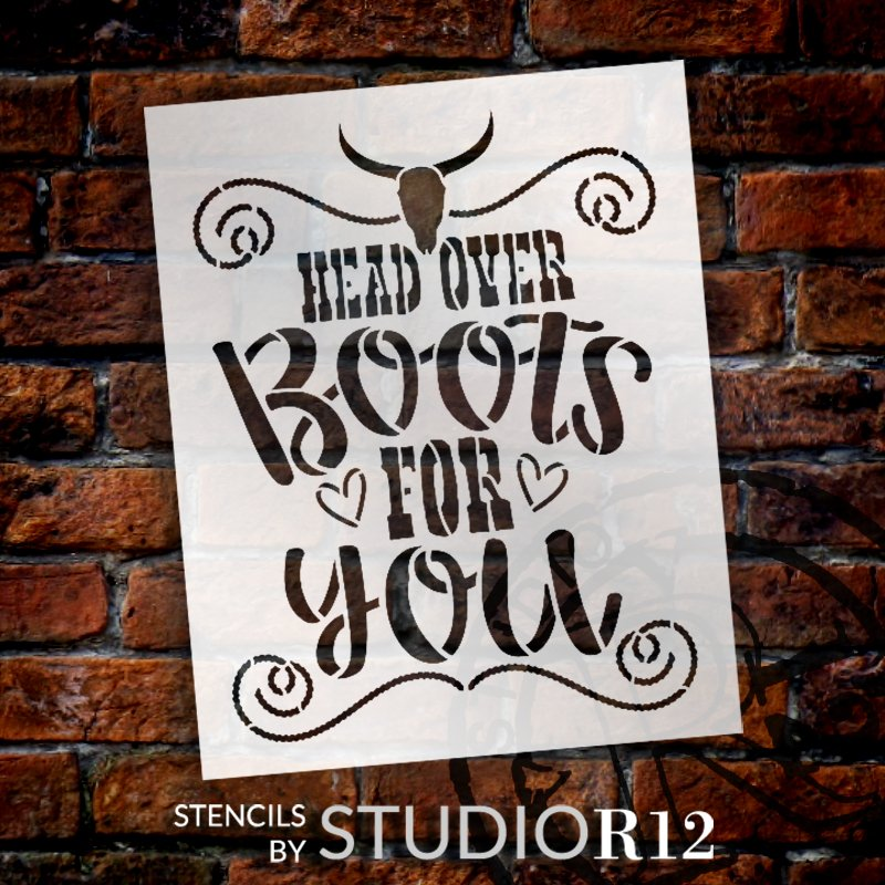 Head Over Boots for You Stencil by StudioR12 | DIY Country Girl Farm Home Decor | Craft & Paint Wood Sign | Reusable Mylar Template | Select Size