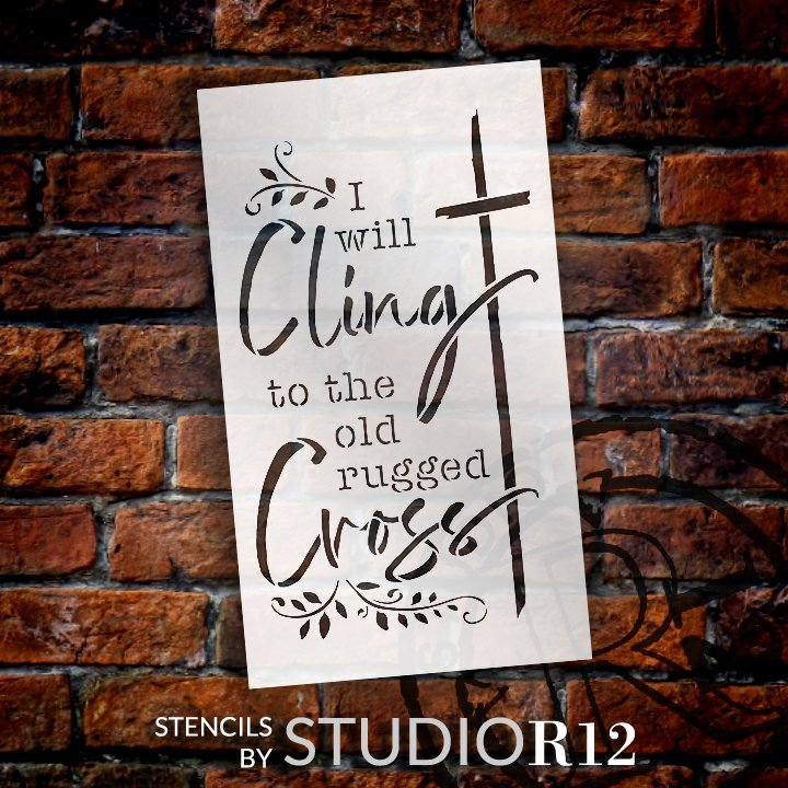 Cling to The Old Rugged Cross - Hymn Stencil by StudioR12   DIY Faith Home Decor   Craft & Paint Wood Sign   Reusable Mylar Template   Select Size