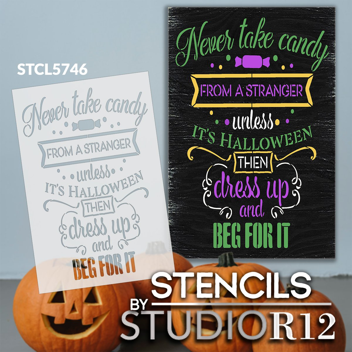 Candy from Strangers - Dress Up & Beg Stencil by StudioR12 | DIY Halloween Home Decor | Craft & Paint Wood Sign Reusable Mylar Template | Select Size