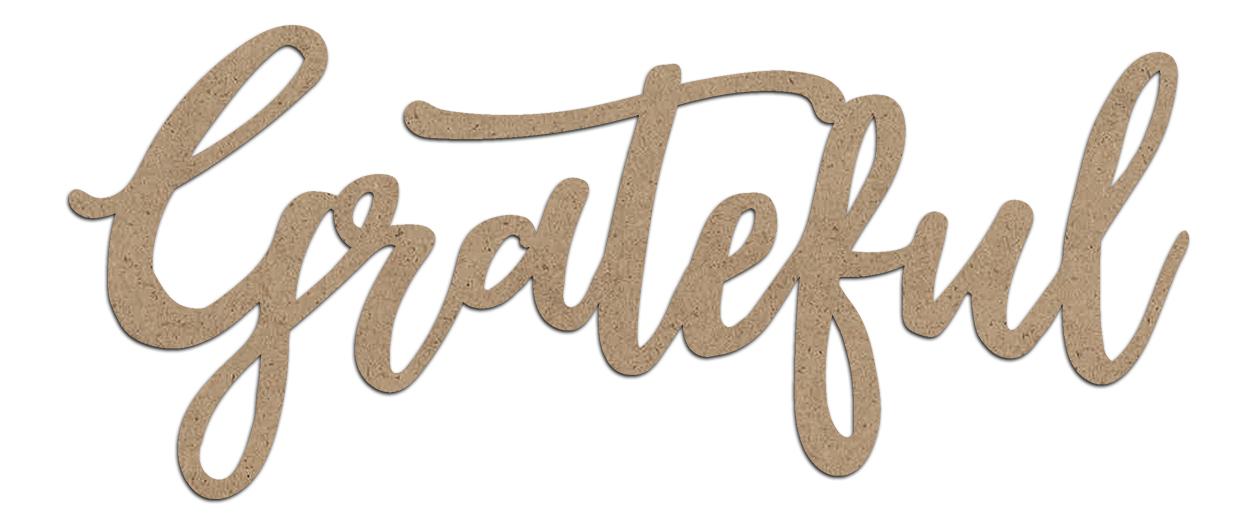 Grateful Wood Embellishment | Farmhouse Script Word Cutout | EMBL391