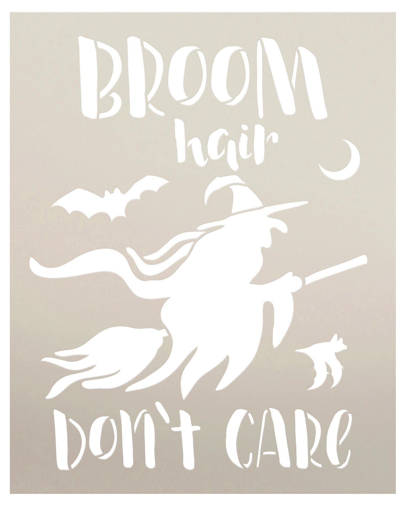 Broom Hair Don't Care Stencil by StudioR12   Craft DIY Fall Autumn Halloween Witch Home Decor   Paint Wood Sign Reusable Mylar Template   Select Size
