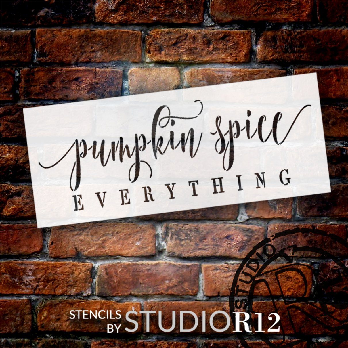 Pumpkin Spice Everything Stencil by StudioR12   DIY Fall Autumn Seasonal Home Decor   Craft & Paint Wood Sign   Reusable Mylar Template   Select Size