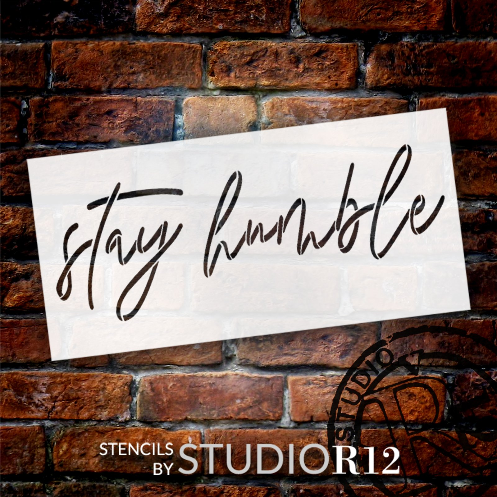 Stay Humble Cursive Script Stencil by StudioR12   DIY Inspirational Quote Home Decor   Craft & Paint Wood Sign   Reusable Mylar Template   Select Size