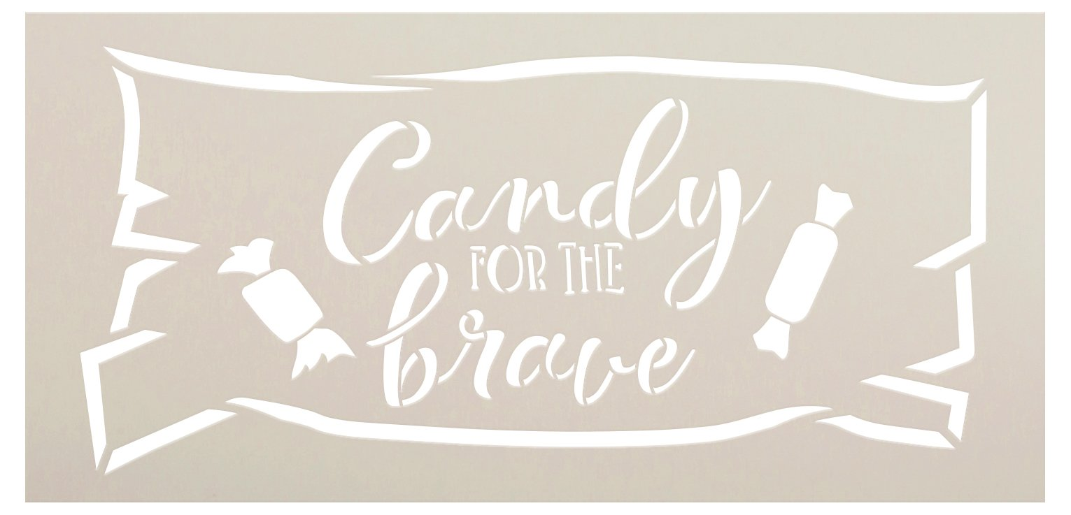 Candy for The Brave Stencil by StudioR12 | Craft DIY Halloween Trick or Treat Home Decor | Paint Fall Wood Sign Reusable Mylar Template | Select Size